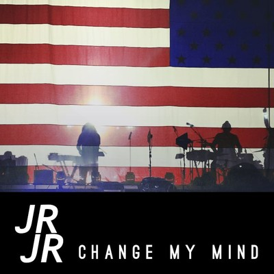 シングル/Change My Mind/JR JR