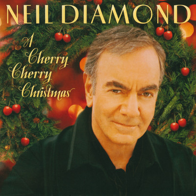 ハイレゾアルバム/A Cherry Cherry Christmas/Neil Diamond