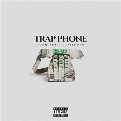シングル/Trap Phone (feat. Desiigner)/Don Q