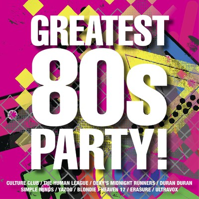 アルバム/The Greatest 80s Party!/Various Artists