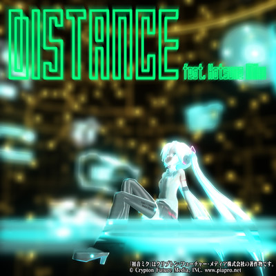 Distance/初音ミク