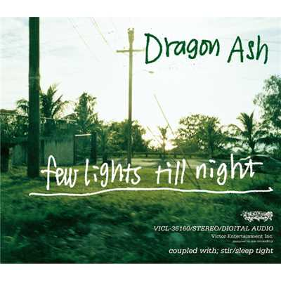 シングル/stir/Dragon Ash