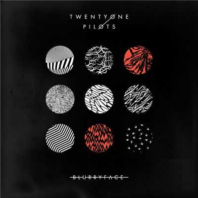 アルバム/Blurryface/Twenty One Pilots