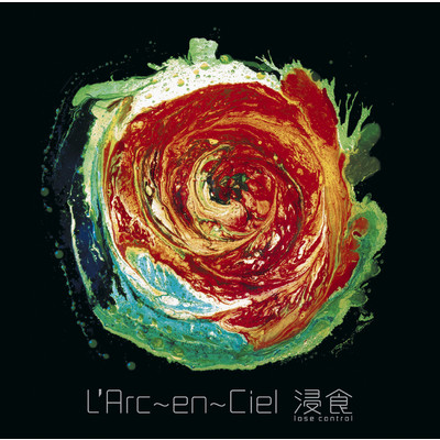 シングル/浸食 -lose control- (control experiment mix)/L'Arc~en~Ciel