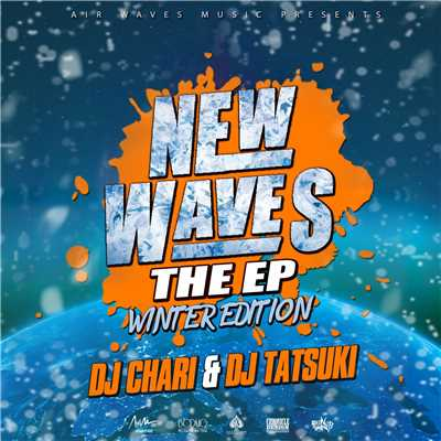 アルバム/NEW WAVES THE EP -WINTER EDITION-/DJ CHARI & DJ TATSUKI