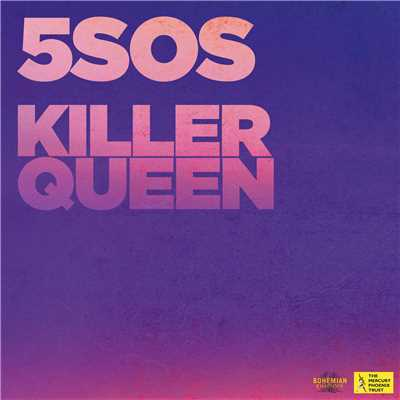 シングル/Killer Queen/5 Seconds Of Summer