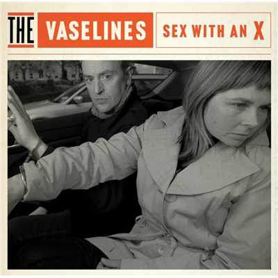 アルバム/Sex With An X/The Vaselines