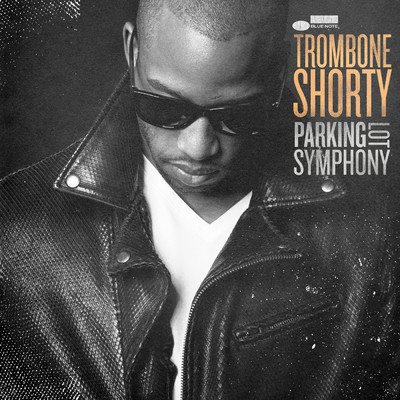 シングル/Where It At?/Trombone Shorty