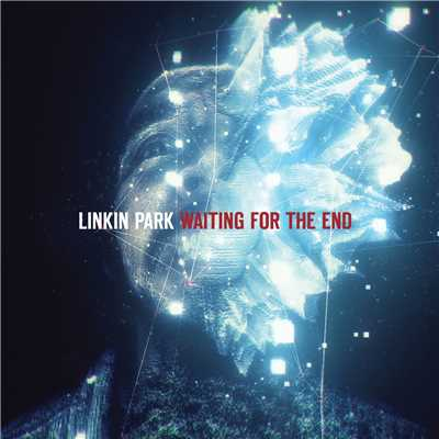アルバム/Waiting For The End/Linkin Park