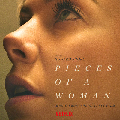 Pieces Of A Woman (Music From The Netflix Film)/ハワード・ショア