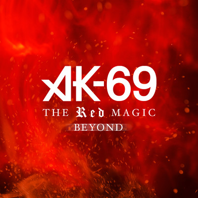 シングル/THE RED MAGIC BEYOND/AK-69