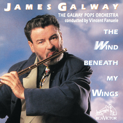 シングル/The Wind Beneath My Wings/James Galway;Vincent Fanuele