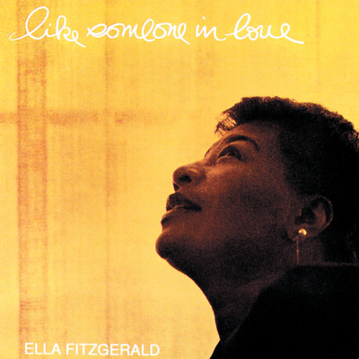 アルバム/Like Someone In Love/Ella Fitzgerald