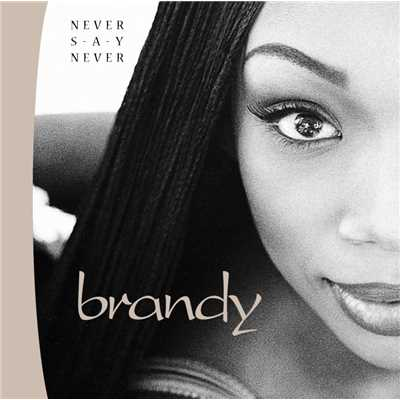 アルバム/Never Say Never/Brandy