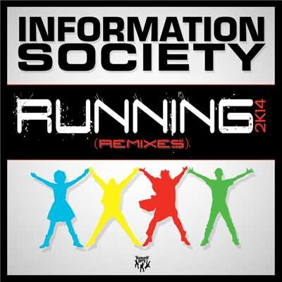 アルバム/Running 2K14 (Remixes)/Information Society