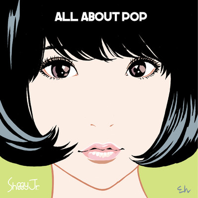 アルバム/ALL ABOUT POP/Shiggy Jr.