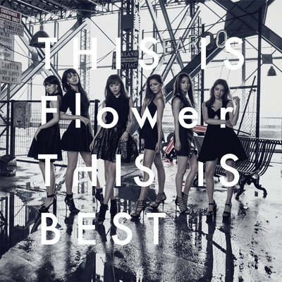 アルバム/THIS IS Flower THIS IS BEST/Flower