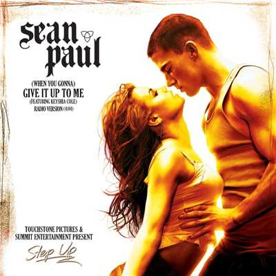 (When You Gonna) Give It Up to Me (feat. Keyshia Cole) [Radio Version]/Sean Paul