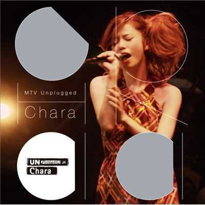 アルバム/MTV Unplugged Chara/Chara