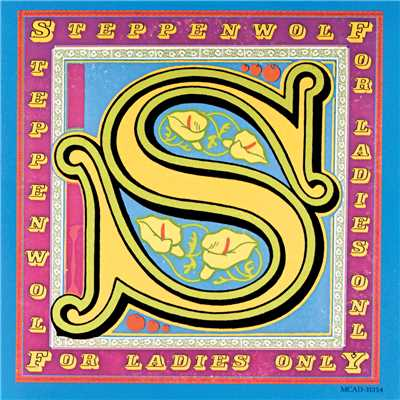 アルバム/For Ladies Only/Steppenwolf