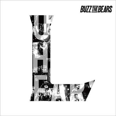 アルバム/L/BUZZ THE BEARS