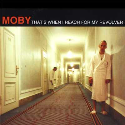 アルバム/That's When I Reach For My Revolver/Moby