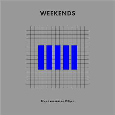 シングル/Weekends/LINES