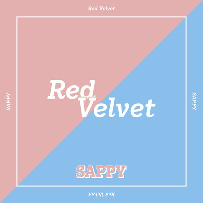 着うた®/SAPPY/Red Velvet