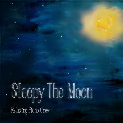ハイレゾアルバム/Sleepy The Moon/Relaxing Piano Crew