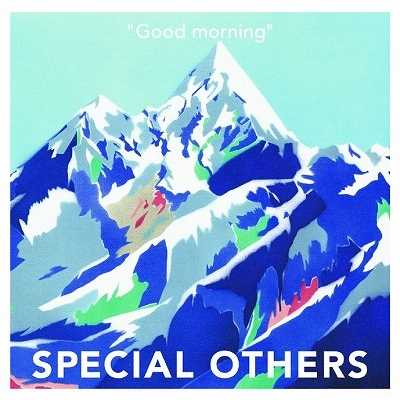 アルバム/Good morning/SPECIAL OTHERS
