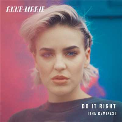 アルバム/Do It Right (Remixes)/Anne-Marie