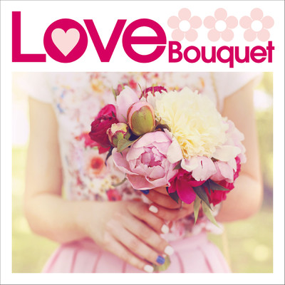 アルバム/Love Bouquet/Various Artists