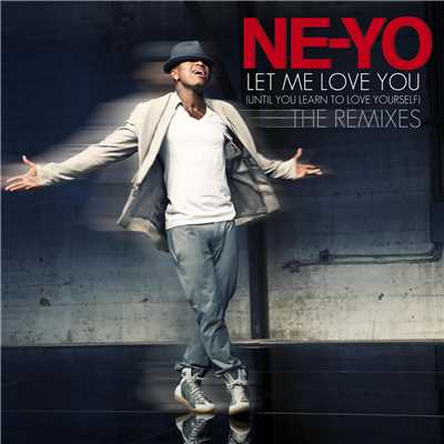 アルバム/Let Me Love You (Until You Learn To Love Yourself)/NE-YO