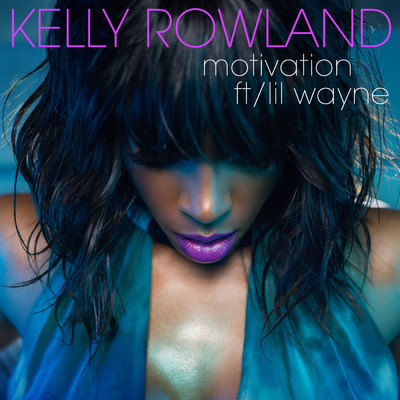 シングル/Motivation (featuring Lil Wayne)/Kelly Rowland