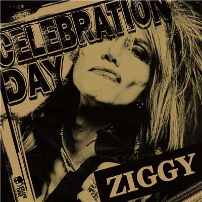 シングル/CELEBRATION DAY/ZIGGY