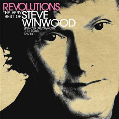 アルバム/Revolutions: The Very Best Of Steve Winwood (UK/ROW Version)/Steve Winwood