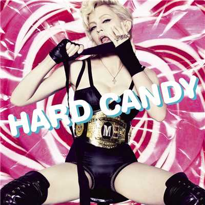 アルバム/Hard Candy (Japanese Version)/マドンナ