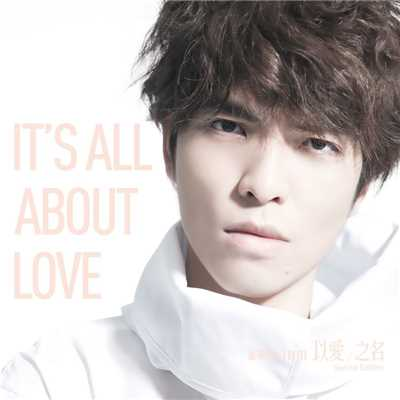 シングル/It's All About Love/Jam Hsiao
