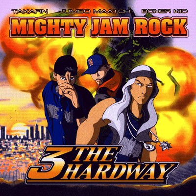 アルバム/3 the Hardway/MIGHTY JAM ROCK