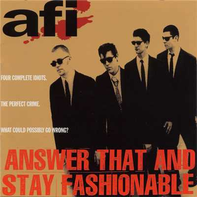 アルバム/Answer That And Stay Fashionable/AFI
