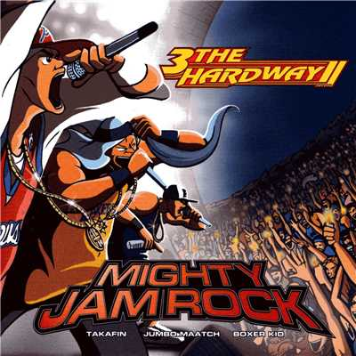 アルバム/3 The Hardway II/MIGHTY JAM ROCK