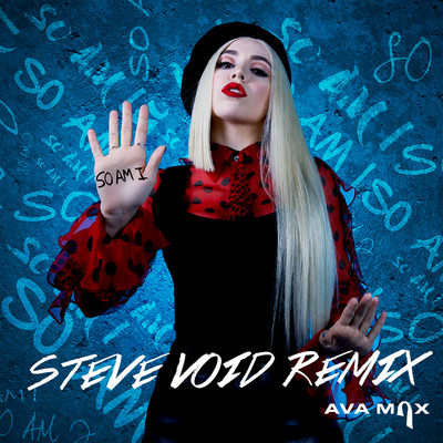 シングル/So Am I (Steve Void Dance Remix)/Ava Max