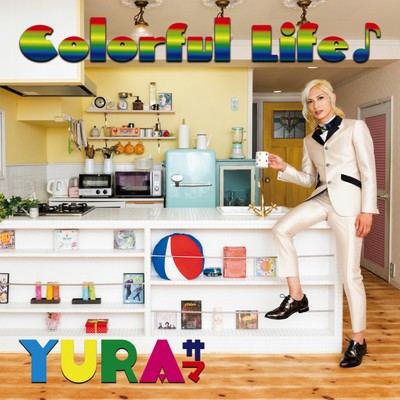 Colorful Life♪/YURAサマ
