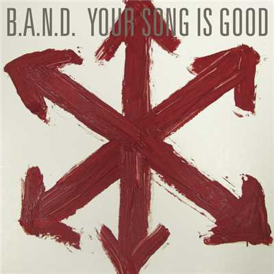 着うた®/B.A.N.D./YOUR SONG IS GOOD