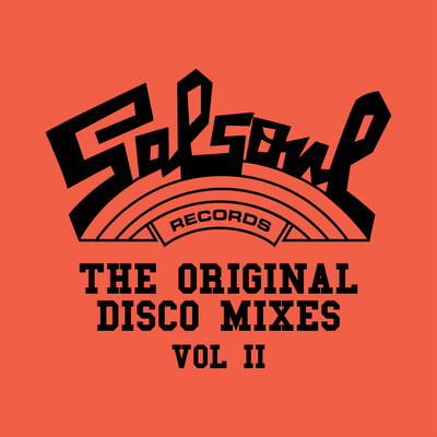 アルバム/Salsoul: The Original Disco Mixes, Vol. II/Various Artists