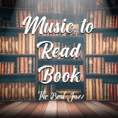 アルバム/MUSIC TO READ BOOKS -THE BEST JAZZ-/Various Artists