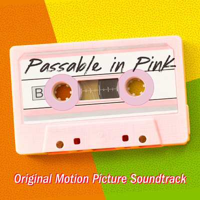 アルバム/Passable In Pink (Official Motion Picture Soundtrack)/Various Artists