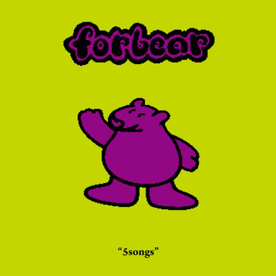 アルバム/5songs/Forbear