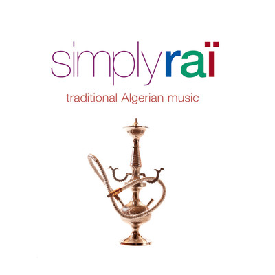 アルバム/Simply Rai: Traditional Algerian Music/Various Artists