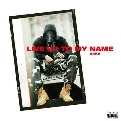 シングル/Live Up To My Name/Baka Not Nice